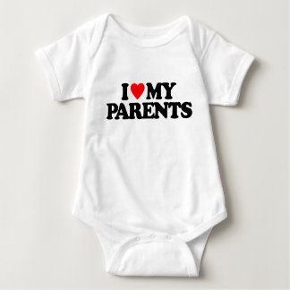 I LOVE MY PARENTS BABY BODYSUIT
