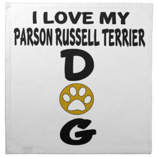 I Love My Parson Russell Terrier Dog Designs Napkin