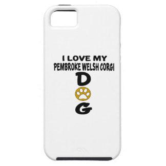 I Love My pembroke welsh corgi Dog Designs iPhone 5 Case