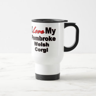 I Love My Pembroke Welsh Corgi Dog Gifts Travel Mug