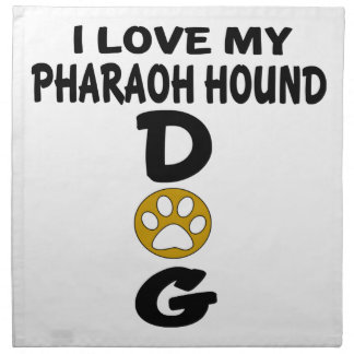 I Love My Pharaoh Hound Dog Designs Napkin