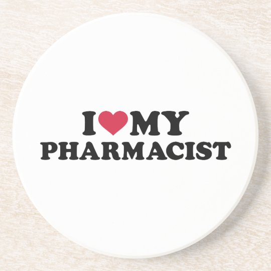 I love my Pharmacist Coaster