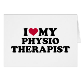 I love my physiotherapist card