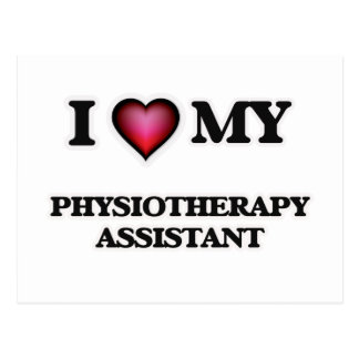I love my Physiotherapy Assistant Postcard