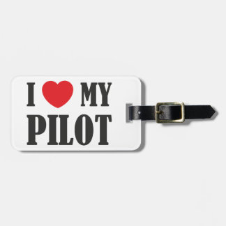 I love My Pilot Luggage Tag