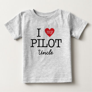 I Love My Pilot Uncle Baby T-Shirt