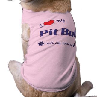 I Love My Pit Bull (Female Dog) Pet Tee