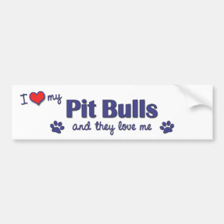 I Love My Pit Bulls (Multiple Dogs) Bumper Sticker