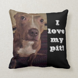 I LOVE MY PIT pillow