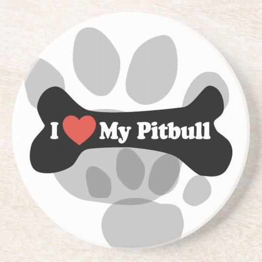 I Love My Pitbull - Dog Bone Coaster