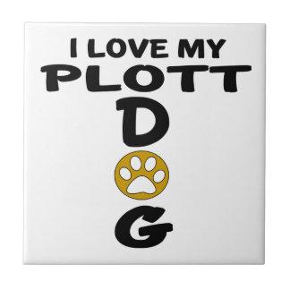 I Love My Plott Dog Designs Ceramic Tiles