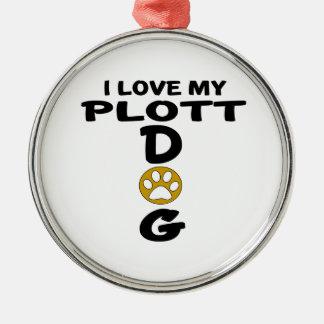 I Love My Plott Dog Designs Silver-Colored Round Ornament