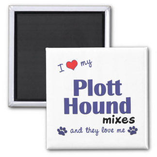 I Love My Plott Hound Mixes (Multiple Dogs) Square Magnet