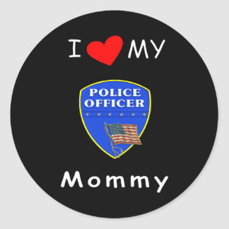 I Love My Police Mommy Stickers