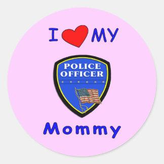 I Love My Police Mommy Round Sticker