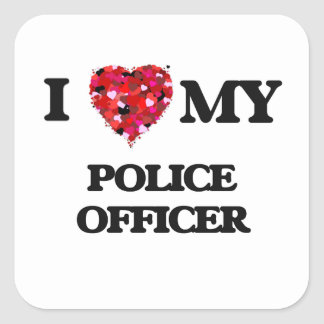 I love my Police Officer Square Sticker