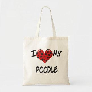 I love my Poodle Canvas Bag