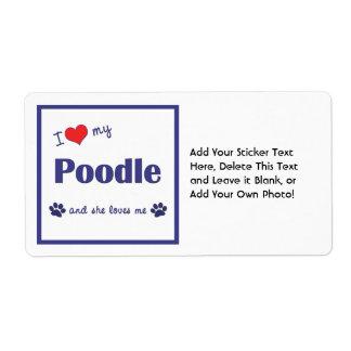 I Love My Poodle (Female Dog) Shipping Label