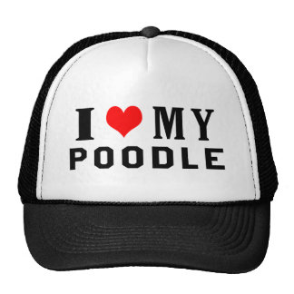 I Love My Poodle Hats