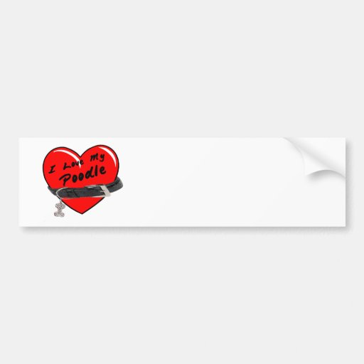 I Love My Poodle Heart with Dog Collar Bumper Stickers