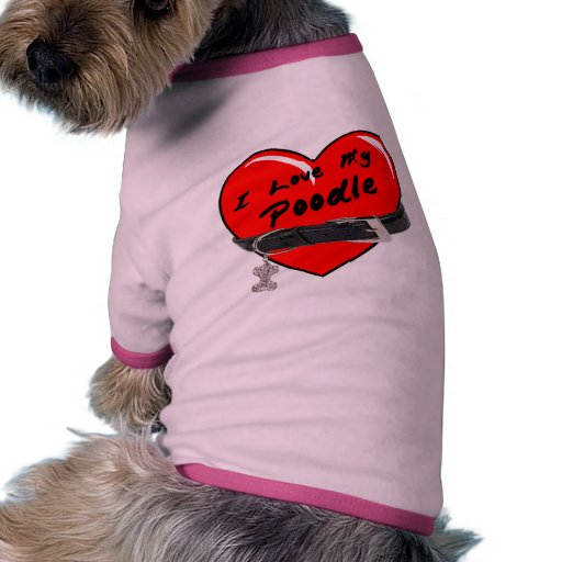 I Love My Poodle Heart with Dog Collar Dog T Shirt