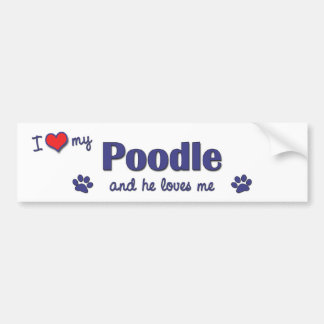I Love My Poodle (Male Dog) Car Bumper Sticker