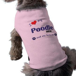I Love My Poodle Mix Female Dog Dog Clothing