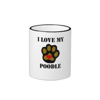 I Love My Poodle Coffee Mugs