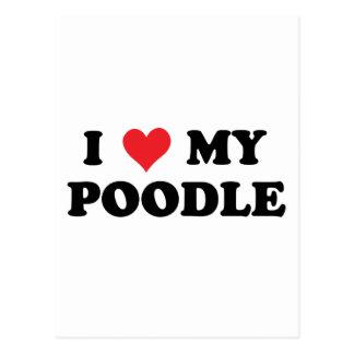 I Love My Poodle Postcard
