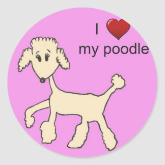 I Love my Poodle Round Sticker