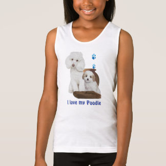 I love my poodle tank top