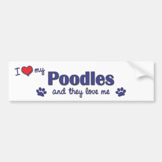 I Love My Poodles Multiple Dogs Bumper Stickers