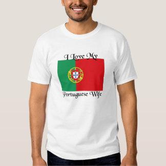 I love my Portuguese Wife Tee Shirt