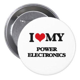 I Love My POWER ELECTRONICS Pinback Button