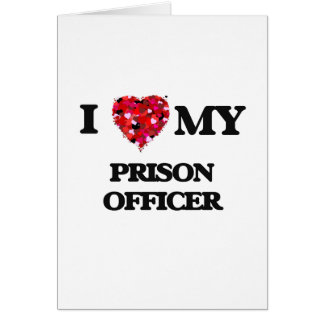 I love my Prison Officer Card