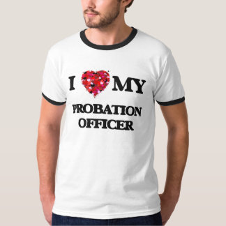 I love my Probation Officer Shirts