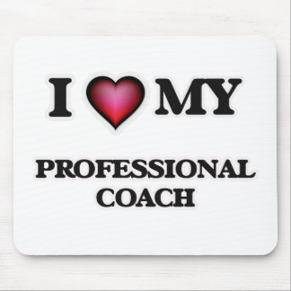 I love my Professional Coach Mouse Pad