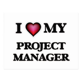 I love my Project Manager Postcard