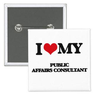 I love my Public Affairs Consultant Button