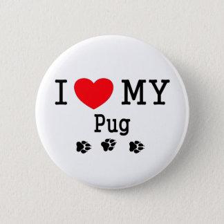 I Love My Pug! 2 Inch Round Button