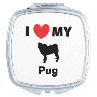 """""""I Love My Pug"""" Compact Mirror"""