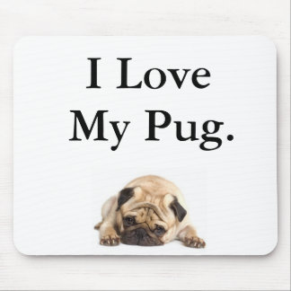 I Love My Pug Mouse Pad