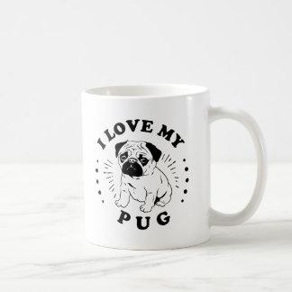 I Love My Pug Mug Coffee Cup