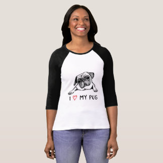 I Love My Pug Ts and Gifts T-Shirt