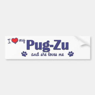 I Love My Pug-Zu (Female Dog) Bumper Sticker