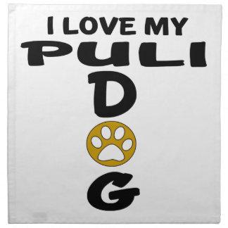 I Love My Puli Dog Designs Napkin