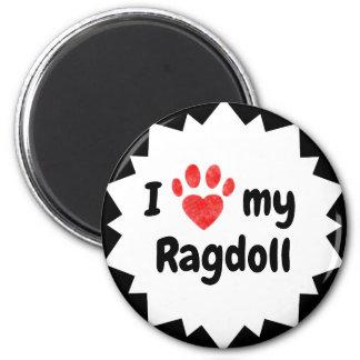 I Love My Ragdoll Cat Magnet