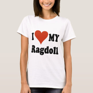 I Love My Ragdoll Cat Merchandise T-Shirt