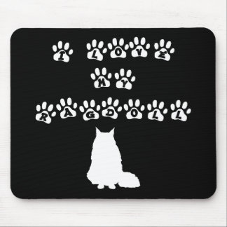 I Love My Ragdoll--White Text Mouse Pad