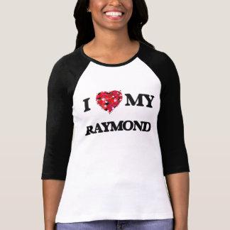 I Love MY Raymond T Shirts